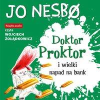 Doktor Proktor i wielki napad na bank - Jo Nesbo - audiobook