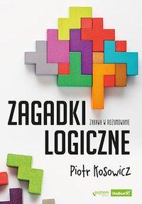 Zagadki logiczne - Piotr Kosowicz - ebook