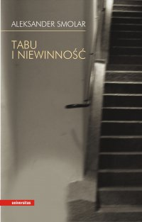 Tabu i niewinność - Aleksander Smolar - ebook