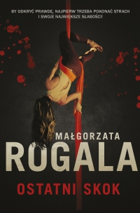 Ostatni skok - Małgorzata Rogala - ebook