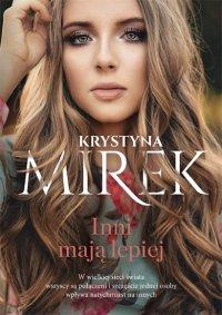 Inni mają lepiej - Krystyna Mirek - ebook
