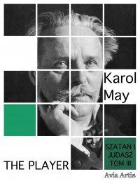 The Player - Karol May - ebook