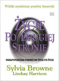 Życie po drugiej stronie - Sylvia Browne - ebook