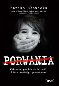 Porwania - Monika Sławecka - ebook