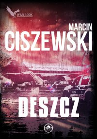 Deszcz - Marcin Ciszewski - ebook