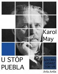 U stóp puebla - Karol May - ebook