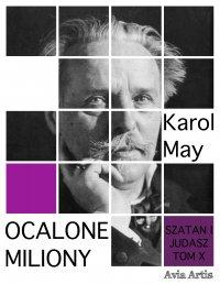 Ocalone miliony - Karol May - ebook