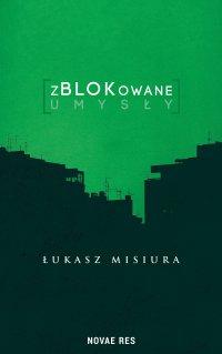 zBLOKowane umysły - Łukasz Misiura - ebook