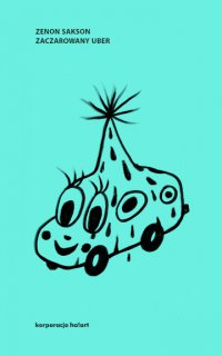 Zaczarowany uber - Zenon Sakson - ebook