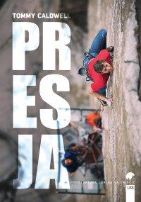 Presja - Tommy Caldwell - ebook