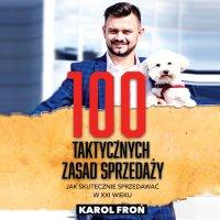 100 taktycznych zasad sprzedaży - Karol Froń - audiobook