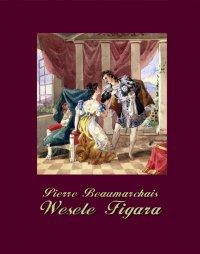 Wesele Figara - Pierre Beaumarchais - ebook