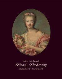 Pani Dubarry - miłośnica królewska - Leo Belmont - ebook