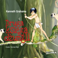 Druga księga dżungli - Rudyard Kipling - audiobook