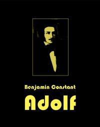 Adolf - Benjamin Constant - ebook