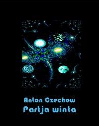 Partia winta - Anton Czechow - ebook