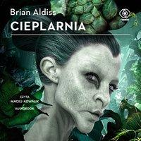 Cieplarnia - Brian Aldiss - audiobook
