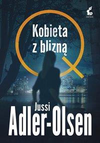 Kobieta z blizną - Jussi Adler-Olsen - ebook