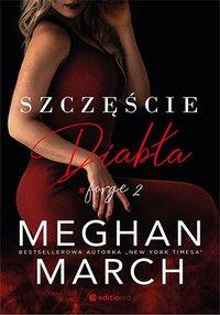 Szczęście diabła. Forge 2 - Meghan March - ebook