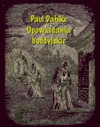Opowiadania buddyjskie - Paul Dahlke - ebook