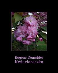 Kwiaciareczka i inne opowiadania - Eugène Demolder - ebook