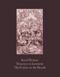 Świerszcz za kominem. The Cricket on the Hearth - Karol Dickens - ebook