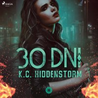 30 dni - K.C. Hiddenstorm - audiobook
