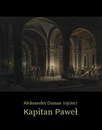 Kapitan Paweł - Aleksander Dumas (ojciec) - ebook