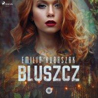 Bluszcz - Emilia Kubaszak - audiobook
