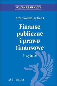 Finanse publiczne i prawo finansowe. Wydanie 3 - Artur Nowak-Far - ebook