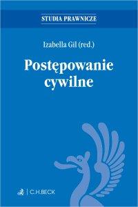 Postępowanie cywilne - Izabella Gil prof. nadzw. UWr - ebook
