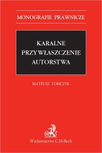 Karalne przywłaszczenie autorstwa - Mateusz Tomczyk - ebook