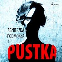 Pustka - Agnieszka Podmokła - audiobook