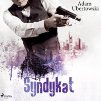 Syndykat - Adam Ubertowski - audiobook