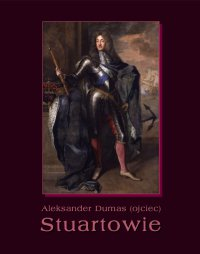 Stuartowie - Aleksander Dumas (ojciec) - ebook