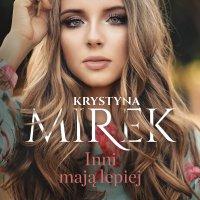 Inni mają lepiej - Krystyna Mirek - audiobook