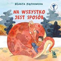 Na wszystko jest sposób - Renata Piątkowska - audiobook