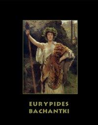Bachantki - Eurypides - ebook