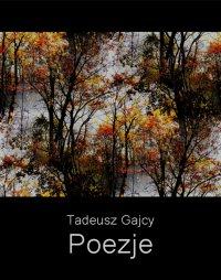 Poezje - Tadeusz Gajcy - ebook