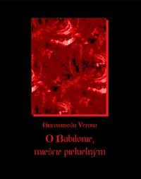 O Babilonie mieście piekielnym - Giacomino da Verona - ebook