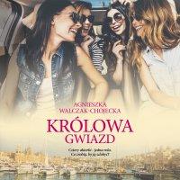 Królowa gwiazd - Agnieszka Walczak-Chojecka - audiobook