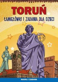 Toruń. Łamigłówki i zadania dla dzieci - Maria Pietruszewska - ebook