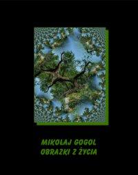 Obrazki z życia - Mikołaj Gogol - ebook