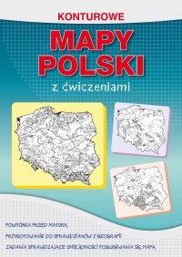 Konturowe mapy Polski z ćwiczeniami - Karol Tomczyk - ebook