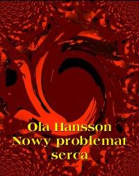 Nowy problemat serca - Ola Hansson - ebook
