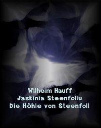 Jaskinia Steenfollu. Die Höhle von Steenfoll - Wilhelm Hauff - ebook