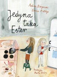 Jedyna taka Ester - Anton Bergman - ebook