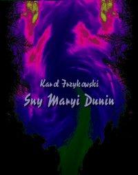 Sny Maryi Dunin - Karol Irzykowski - ebook