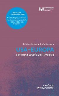 USA–Europa. Historia współzależności. Krótkie Wprowadzenie 23 - Rafał Matera - ebook