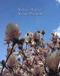 Kwiat magnolii - Helena Mniszek - ebook